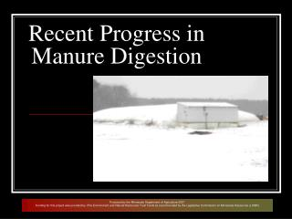 Recent Progress in Manure Digestion