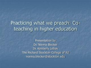 Practicing what we preach: Co-teaching in higher education