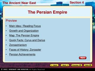 Preview Main Idea / Reading Focus  Growth and Organization Map: The Persian Empire Quick Facts: Cyrus and Darius Zoroast