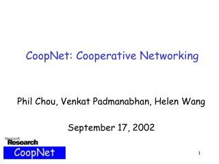 CoopNet: Cooperative Networking