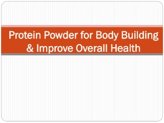 Protein Powder for Body Building