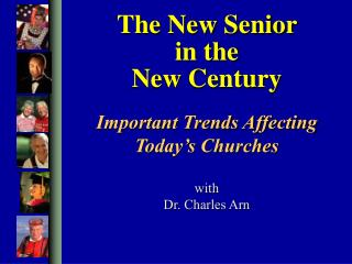 The New Senior in the New Century
