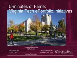 5-minutes of Fame: Virginia Tech ePortfolio Initiatives