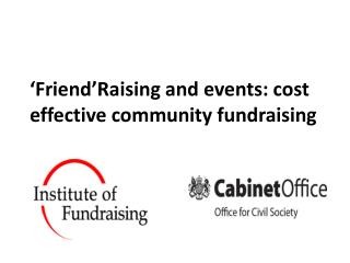 Friend Raising and events: cost effective community fundraising