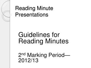 Reading Minute Presentations