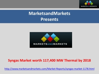Syngas Market worth 117,400 MW Thermal by 2018