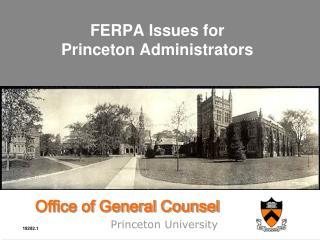 FERPA Issues for Princeton Administrators