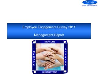 Employee Engagement Survey 2011 Management Report