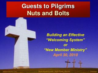 Guests to Pilgrims Nuts and Bolts