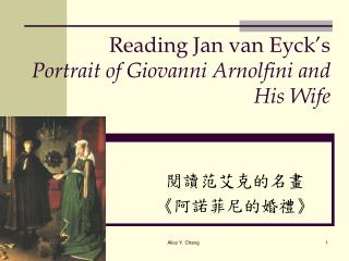 Reading Jan van Eyck's  Portrait of Giovanni Arnolfini and His Wife