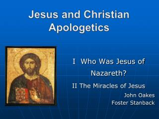 Jesus and Christian Apologetics
