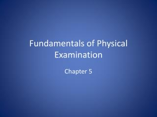 Fundamentals of Physical Examination