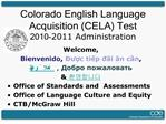 colorado english language acquisition cela test 2010-2011 administration