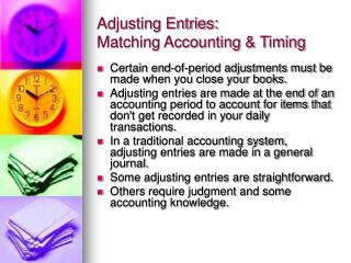 Adjusting Entries: Matching Accounting & Timing