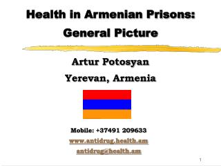 Health in Armenian Prisons:  General Picture