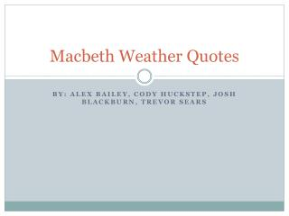 Macbeth Weather Quotes
