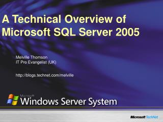 A Technical Overview of Microsoft SQL Server 2005