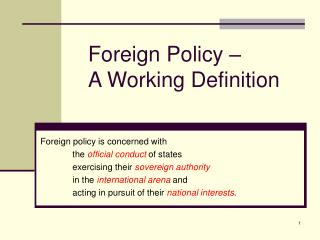 Foreign Policy –  A Working Definition