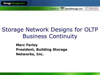 Storage Network Designs for OLTP Business Continuity