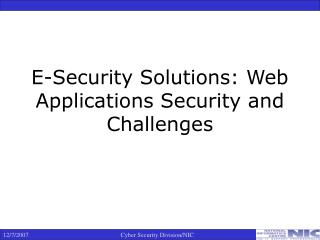 E-Security Solutions: Web Applications Security and Challenges
