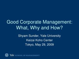 Good Corporate Management: What, Why and How