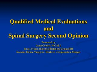 qualified medical evaluations and spinal surgery second opinion