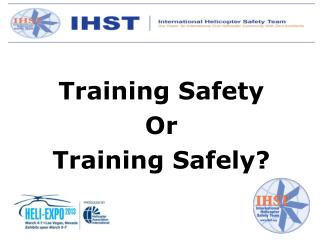 Training Safety Or Training Safely?