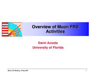 Overview of Muon PRS Activities