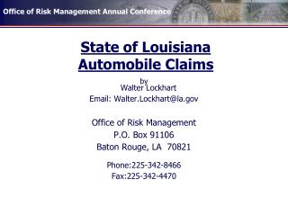 State of Louisiana  Automobile Claims