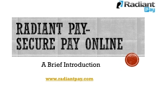 Radiant Pay-Certified Payment Processing