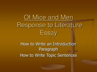 Of Mice and Men  Response to Literature Essay