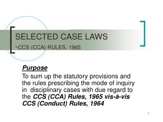 SELECTED CASE LAWS  - CCS (CCA) RULES, 1965