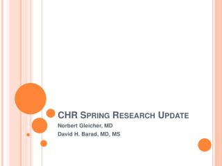CHR Spring Research Update