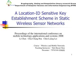 A Location-ID Sensitive Key Establishment Scheme in Static Wireless Sensor Networks