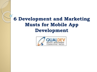 6 Development and Marketing Musts for Mobile App Development
