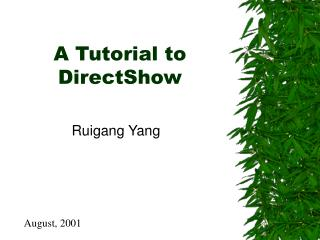 A Tutorial to DirectShow