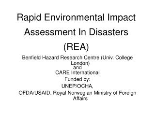 Rapid Environmental Impact Assessment In Disasters (REA)