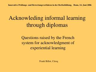 Acknowleding informal learning through diplomas