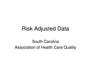 risk adjusted data