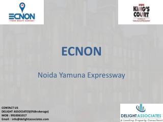 Ecnon Kings Court Noida 0%Brokerage Available @ 9910061017