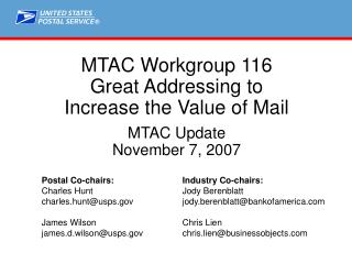 MTAC Workgroup 116 Great Addressing to Increase the Value of Mail