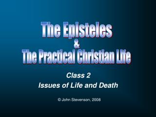 Class 2 Issues of Life and Death