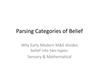 Parsing Categories of Belief