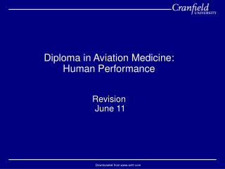 Diploma in Aviation Medicine: Human Performance Revision  June 11