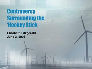 Controversy Surrounding the 'Hockey Stick