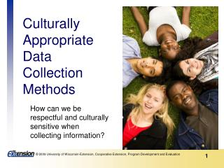 Culturally  Appropriate Data  Collection  Methods
