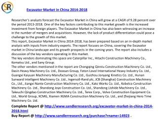 China Excavator Market 2018 Forecast