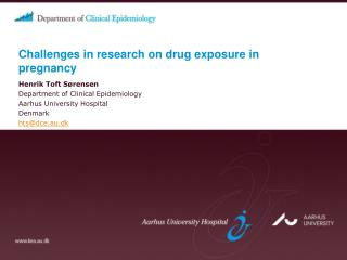 Challenges in research on drug exposure in pregnancy