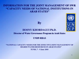 "INFORMATION FOR THE JOINT MANAGEMENT OF SWR ""CAPACITY NEEDS OF NATIONAL INSTITUTIONS IN ARAB STATES"""