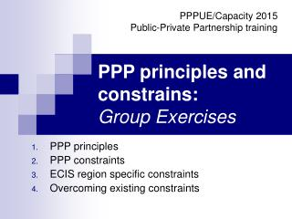PPP principles and constrains: Group Exercises